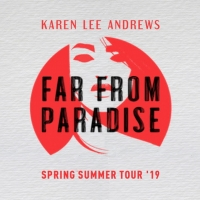Karen Lee Andrews Announces 'Far From Paradise' Tour