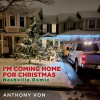 Anthony Von Releases 'I'm Coming Home For Christmas' Photo