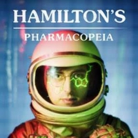 VIDEO: Watch the Trailer for HAMILTON'S PHARMACOPEIA Season Three Photo