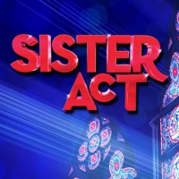 BWW Review: SISTER ACT, Rose Theatre @ Gilded Balloon Photo