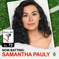 SIX Star Samantha Pauly Stops By BREAK A BAT Podcast Photo