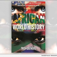 Troy Gathers Releases New Book AFRICAN WORLD HISTORY Photo
