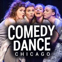 Metropolis Performing Arts Centre to Present COMEDY DANCE CHICAGO
