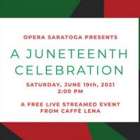 Opera Saratoga Streams Free Livestream Concert AMERICA SINGS- A JUNETEENTH CELEBRATION Photo