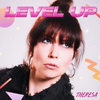 NYC-Based Pop Artist Theresa Releases New Single 'Level Up' Photo