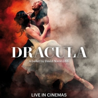 Halloween Screening Of Northern Ballet's DRACULA Comes to UK Cinemas