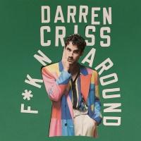 Darren Criss Releases New Single 'F*KN AROUND' Photo