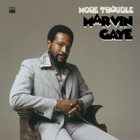 Marvin Gaye's MORE TROUBLE Vinyl Release is Out Now Photo