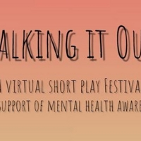 Next Performance Of The TALKING IT OUT Virtual Play Festival's 2020-21 Season To Stre Photo