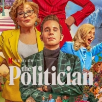 Review Roundup: THE POLITICIAN Season 2, Starring Ben Platt, Judith Light, Bette Photo