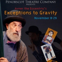 Penobscot Theatre Company Presents Avner the Eccentric's EXCEPTIONS TO GRAVITY Photo