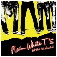 Plain White T's To Release ALL THAT WE NEEDED Expanded 15th Anniversary Edition