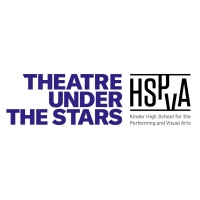 Theatre Under The Stars Announces Partnership With Kinder High School For The Performing And Visual Arts