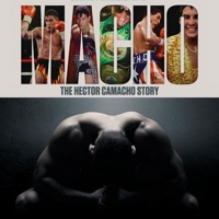 VIDEO: Watch the Trailer for MACHO: THE HECTOR CAMACHO STORY Photo