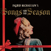 Ingrid Michaelson Announces 'Songs For The Season – Deluxe Edition'