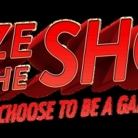 SEIZE THE SHOW Begins May 24 For A Week Of Brand New Experiences Photo