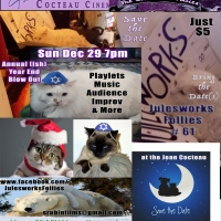 Julesworks Follies To Host 61st ANNUAL(ISH) YEAR END BLOW OUT! Photo