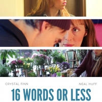 16 WORDS OR LESS To Be Screened at the 2020 Austin Indie Virtual Film Festival Photo