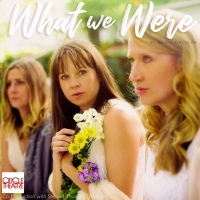 Circle Theatre Closes Out 2019 Season with Co-Production of WHAT WE WERE by Blake Hackler