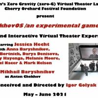 Virtual Theater Experience chekhovOS /an Experimental Game/ with Mikhail Baryshnikov  Photo