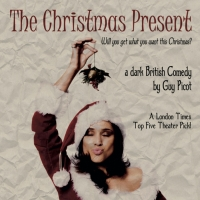 THE CHRISTMAS PRESENT Returns to the Broadwater Black Box in Hollywood