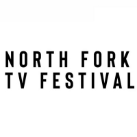 Submissions Of Independent Pilots For North Fork TV Festival Are Open  Photo