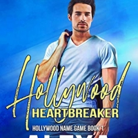 Alexa Aston Releases New Contemporary Romance HOLLYWOOD HEARTBREAKER Photo