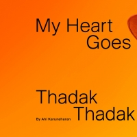 BWW Review: MY HEART GOES THADAK THADAK at Silo Theatre Photo