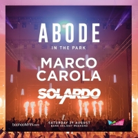Abode in the Park Announces First Headliner and UK Tours Shows