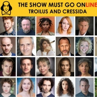 THE SHOW MUST GO ONLINE Announces Full Cast for Livestreamed Reading of TROILUS AND C Photo