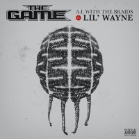 Listen to The Game's 'A.I. With The Braids,' Featuring Lil Wayne Photo