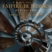 The Kwasha Theatre Company Brings Boris Vian's THE EMPIRE BUILDERS' to Life With Audio Pla Photo
