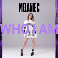 Melanie C Releases New Single And Music Video 'Who I Am'