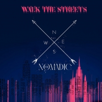 Alternative Rock Band The Nomadic Release New Single 'Walk the Streets' Photo