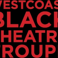 Westcoast Black Theatre is Streaming their Fundraising Event