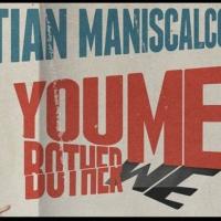 Sebastian Maniscalco YOU BOTHER ME Tour Adds Third Show at Durham Performing Arts Center