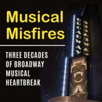 Mark A. Robinson and Thomas S. Hischak Will Release New Book 'Musical Misfires: Three Photo
