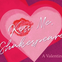 Orlando Shakes in Partnership With UCF Presents KISS ME, SHAKESPEARE! A VALENTINE CABARET Photo