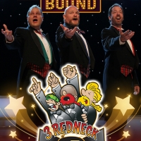 3 REDNECK TENORS - BROADWAY BOUND Comes to Metropolis