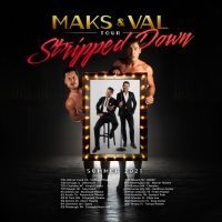 Maks and Val Chmerkovskiy Talk MAKS & VAL: STRIPPED DOWN Tour, DANCING WITH THE STARS Interview