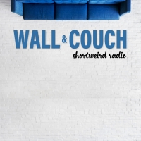 New Sketch Comedy Album WALL AND COUCH from Shortweird Radio to Launch Photo