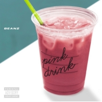 Beanz Share 'Pink Drink' Single from Upcoming 'Tables Turn' Album Photo