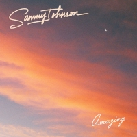 Sammy Johnson Shares New Song 'Amazing'