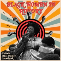 FYÜTCH Releases 'Black Women in History' Photo