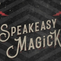 The McKittrick Hotel's SPEAKEASY MAGICK is Moving to The Lodge at Gallow Green Photo