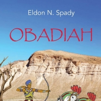 Eldon N. Spady Releases New Historical Novel OBADIAH Photo