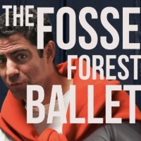 THE FOSSE FOREST BALLET Announces Release Date and Launches Website Photo
