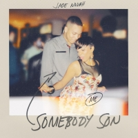 Jade Novah Shares New Single 'Somebody Son'