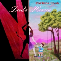 Corinne Cook Releases Single And Lyric Video 'Devil's Heaven' From YES I CAN Album Photo