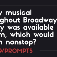 BWW Prompts: Which Musical Would You Stream Non-Stop If You Could? Photo